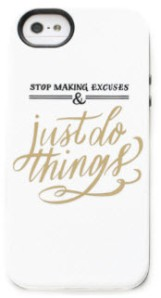 StopMakingExcuses